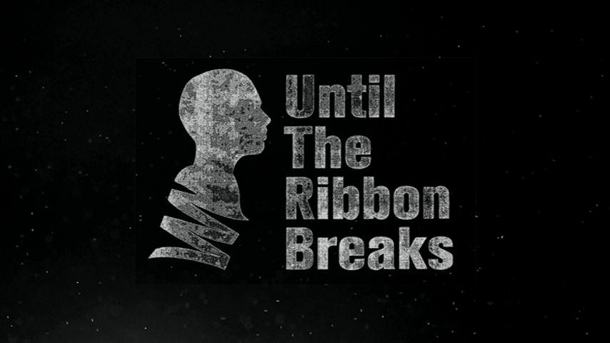 until-the-ribbon-breaks